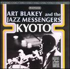Art Blakey and the Jazz Messengers: Kyoto