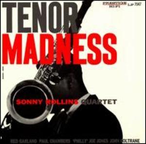 Sonny Rollins Quartet: Tenor Madness