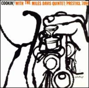 Miles Davis: Cookin' with the Miles Davis Quintet