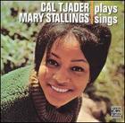 Cal Tjader Plays, Mary Stallings Sings