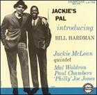 Bill Hardman and the Jackie McLean Quintet: Jackie's Pal
