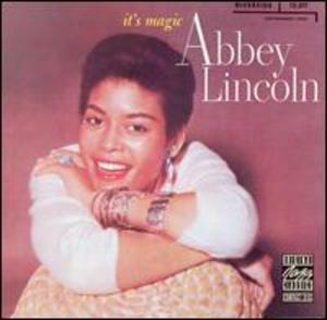 Abbey Lincoln: It's Magic