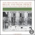Billie & De De Pierce: Blues and Tonks from the Delta