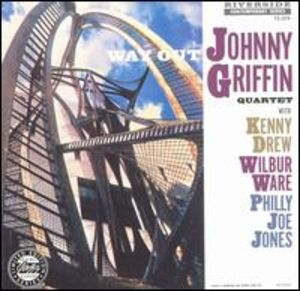 Johnny Griffin Quartet: Way Out!