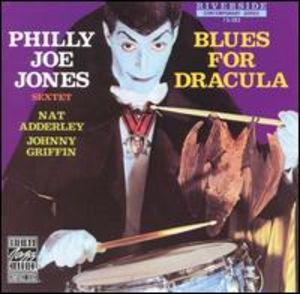 Philly Joe Jones Sextet: Blues for Dracula