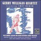 Gerry Mulligan Quartet Featuring Chet Baker; Chubby Jackson Big Band featuring Gerry Muligan