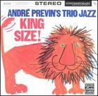 André Previn's Trio Jazz: King Size!