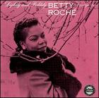 Betty Roché:  Lightly and Politely