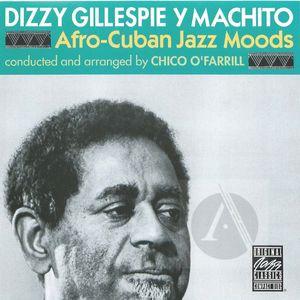 Dizzy Gillespie: Afro-Cuban Jazz Moods