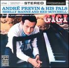 André Previn and his pals Shelly Manne and Red Mitchell: Gigi