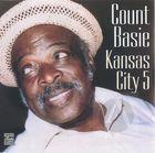 Count Basie: Kansas City 5