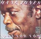 Hank Jones: Just for Fun