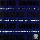 Blues Groove (Tiny Grimes With Coleman Hawkins)