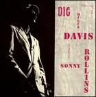 Miles Davis featuring Sonny Rollins: Dig