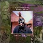 Anthology Of World Music-Africa: The Dan