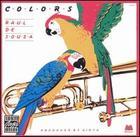 Raul de Souza: Colors