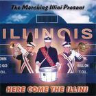 The Marching Illini Present Here Come the Illini