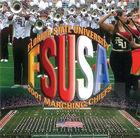 2001 Florida State University Marching Chiefs: FSUSA