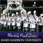 James Madison University 2004 Marching Royal Dukes