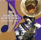 James Madison University Marching Royal Dukes: 2006 Marching Royal Dukes