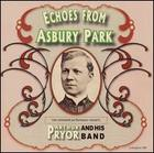 Arthur Pryor and His Band: Echoes from Asbury Park,  Two Command Performance Concerts