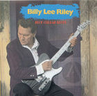 Billy Lee Riley: Blue Collar Blues