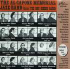 The Al Capone Memorial Jazz Band: Alias: The Don Gibson Gang
