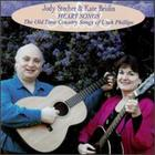 Heart Songs: The Old Time Country Songs Of Utah Phillips