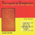 Alan Dargin, David Hudson, Matthew Doyle, Mark Atkins: Sound of Gondwana: 176,000 Years in Making