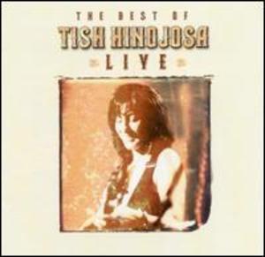 The Best Of Tish Hinojosa Live