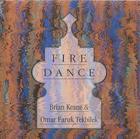 Brian Keane & Omar Faruk Tekbilek: Fire Dance