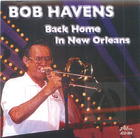 Bob Havens: Back Home in New Orleans
