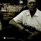 Masters of Old-time Country Autoharp