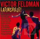 Victor Feldman: Latinsville