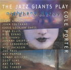 The Jazz Giants Play Cole Porter: Night and Day