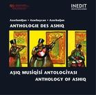 Azerbaïdjan: Anthologie des Ashiq