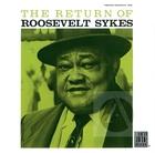 Roosevelt Sykes: The Return of Roosevelt Sykes