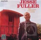 Jesse Fuller: Jazz, Folk Songs, Spirituals & Blues