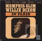 Memphis Slim : Baby Please Come Home!