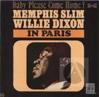 Memphis Slim : Baby Please Come Home!