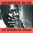 Memphis Slim: All Kinds of Blues