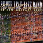 Silver Leaf Jazz Band: Great Composers of New Orleans Jazz