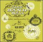 George Lewis/ Turk Murphy/ Kid Ory/ Pete Daily: Jazz Band Ball
