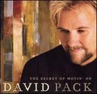 David Pack: The Secret of Movin' On