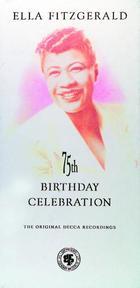 Ella Fitzgerald-A 75th Birthday Salute