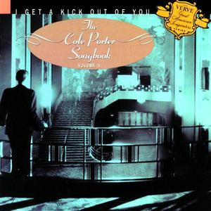 Cole Porter Songbook Volume 2 (I Get A Kick Out Of You)