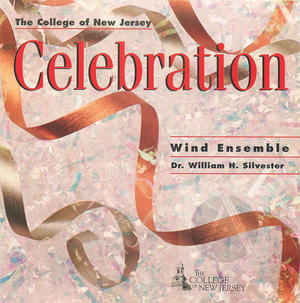 The College of New Jersey Wind Ensemble: Celebration