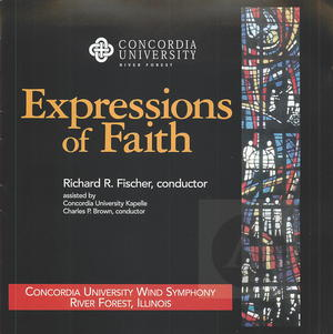 Concordia University Wind Symphony: Expressions of Faith