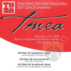 2007 TMEA All-State Concerts