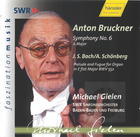 Bruckner: Symphony No. 6; Bach: Prelude and Fugue for Organ (arr. for Large Orchestra by A. Schönberg)